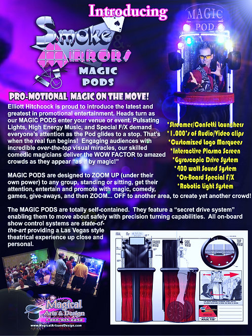 MAGIC PODS ~ THE SECRET WEAPON AT ANY EVENT!