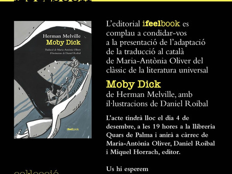 Moby Dick de Maria Antónia Oliver, ilustrado por Daniel Roibal. Disfruta la aventura.