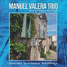Cover-Manuel Valera Trio-1500x1500-300dp