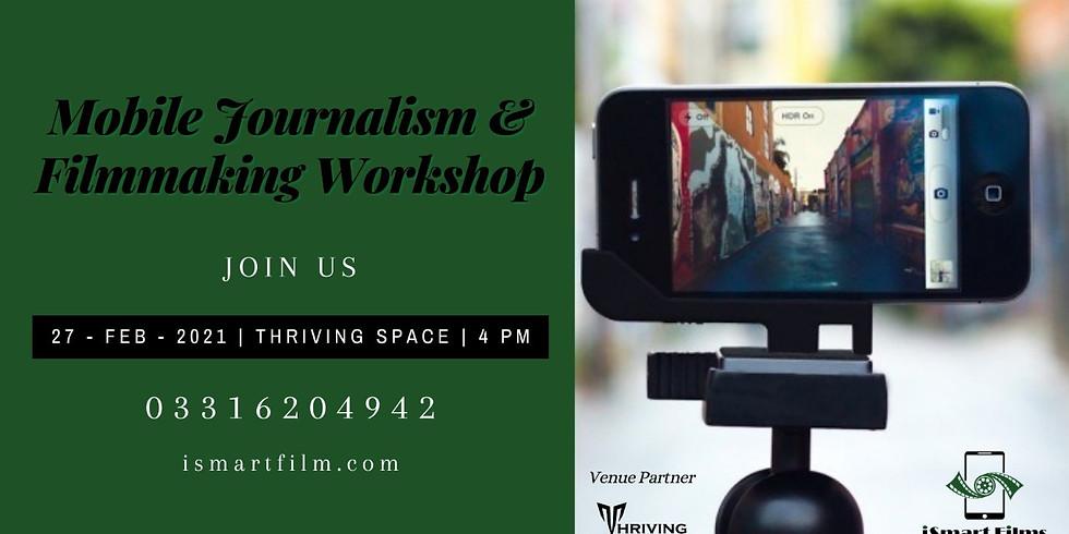 Mobile Journalism & Filmmaking Workshop