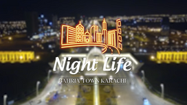 City of Lights, Shining Bright, Bahria Town Karachi