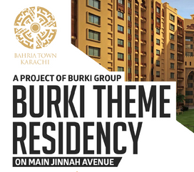Burki Theme Residency - A Project of Burki Group in Bahria Town Karachi