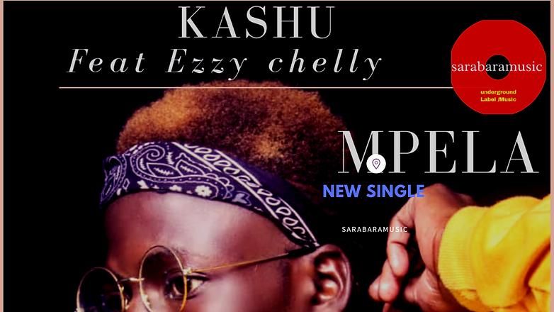 Kashu feat chelly  Mpela SarabaraMusic.p