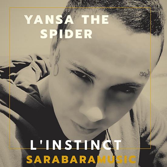 """Yansa The Spider Album """"L'instinct"""""""