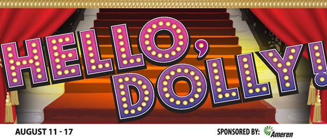 Hello, Dolly at the MUNY!