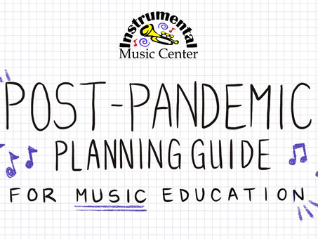 Post-Pandemic Planning Guide for Music Education, Vol. 5