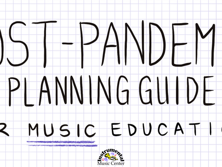 Post-Pandemic Planning Guide for Music Education, Vol. 2