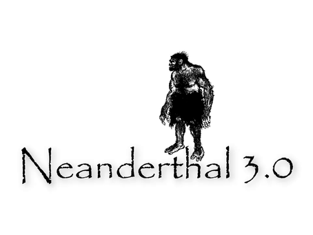 Neanderthal 3.0, el espacio de los cavernarios modernos