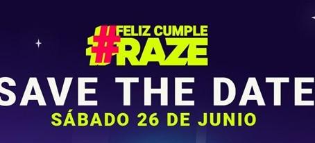 ¡Te deseamos un feliz cumpleaños, RAZE!