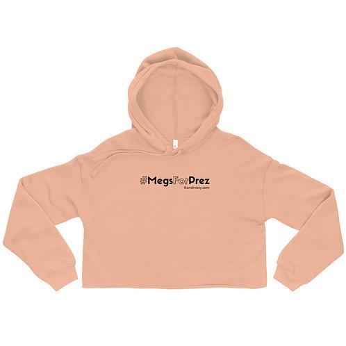 #MegsForPrez Hoodie