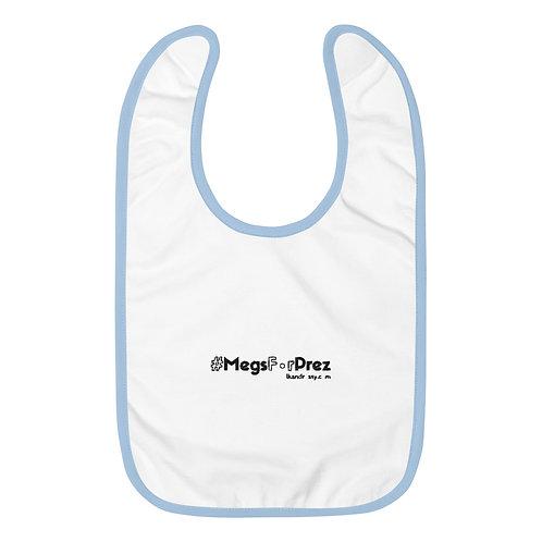 #MegsForPrez Baby Bib