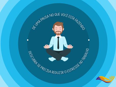 Reduzir o estresse no trabalho deve ser a principal meta dos gestores