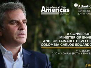 A conversation with Minister of Environment Carlos Correa hosted by Atlantic Council