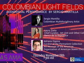 Colombian Light Fields