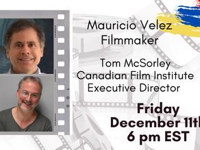 Colombian Storytelling: A conversation with filmmaker Mauricio Velez
