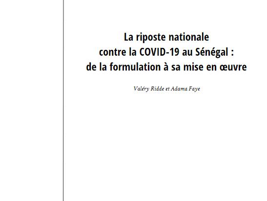 La riposte nationale  contre la COVID-19 au Sénégal : de la formulation à sa mise en œuvre