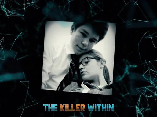 Tke Killer Within