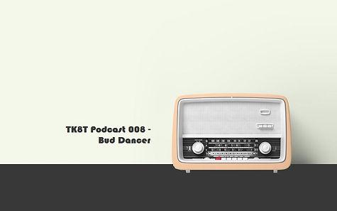 Podcast 008 Bud Dancer.jpg