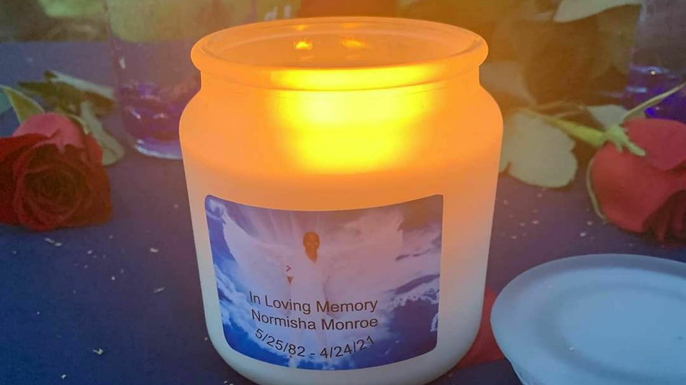 In loving memory- Normisha Monroe - 16oz candle