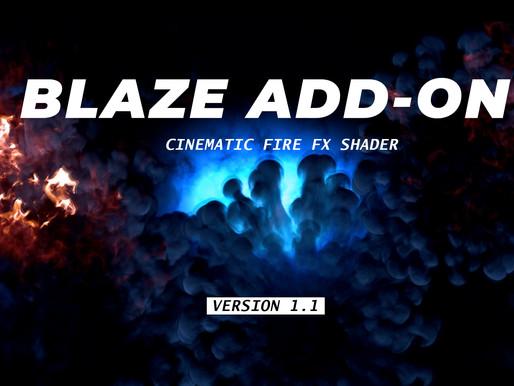 Blaze Add-on Version 1.1 Released !