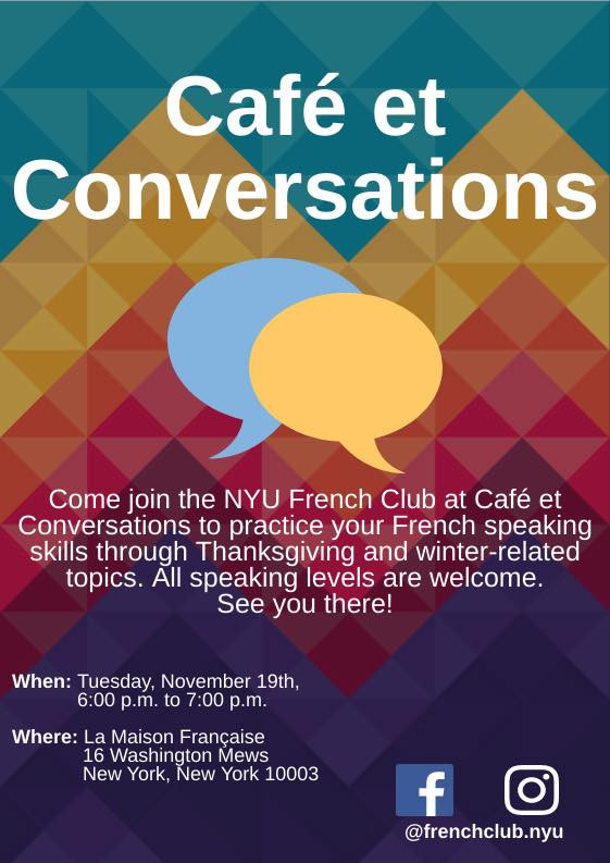 Join us for the third Café et Conversations of the year on Monday, 28th of October from 6-7pm at La Maison Française! As requested, we will be providing conversation topics (which we will also send out tomorrow incase you want time to think about it) and we will also provide level stickers to help facilitate the conversation. So don't be shy! Bring a friend, or come alone, either way you'll find someone to practice your french with!