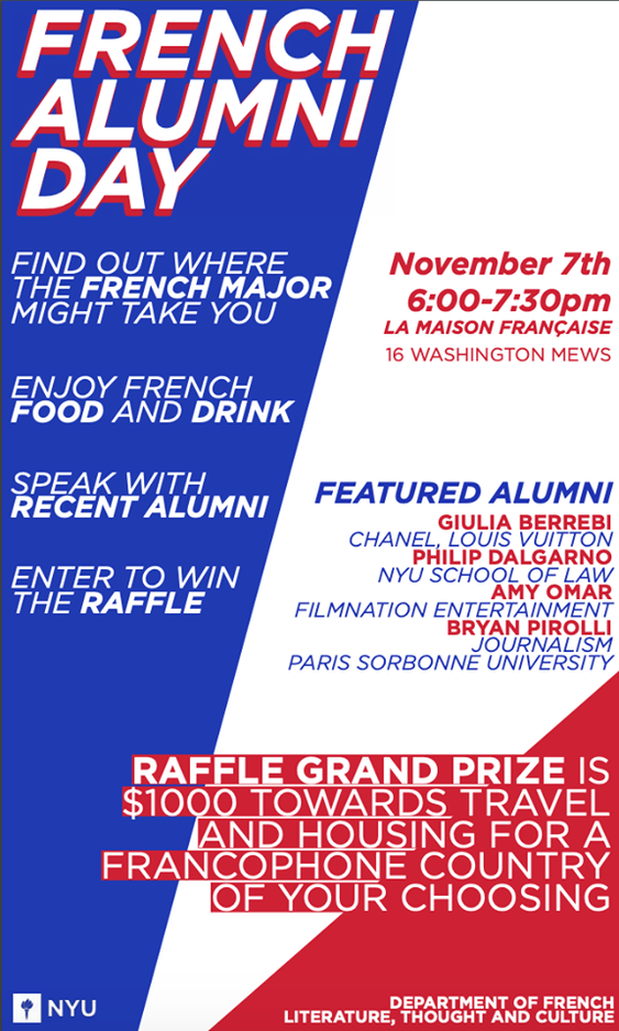 The Department of French Literature, Thought and Culture invites you to an evening with Alumni at the Maison Française, November 7th from 6-7:30 pm.  Find out where the French major might take you, and enjoy French treats! We hope to see you there!