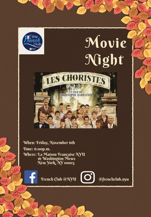 Join us at La Maison Française for French Club Movie Night! We will be watching Les Choristes with English subtitles; lots of snacks will be provided!
