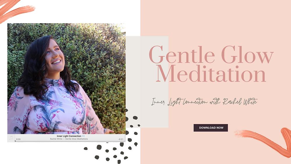 Gentle Glow Meditation