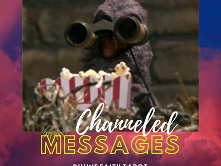 Channeled Messages Mar 6-8