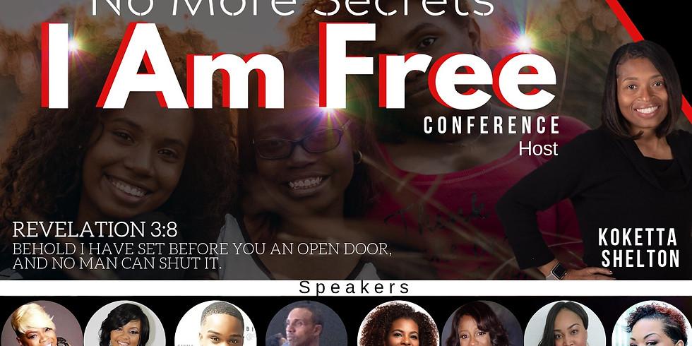 """No More Secrets, I Am Free!"" Conference"