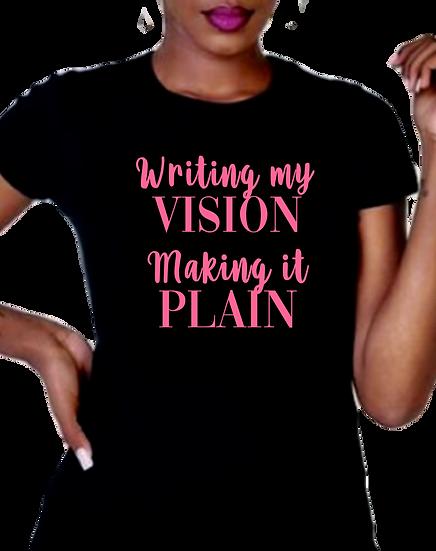 T-Shirt - Writing my Vision, Making it Plain