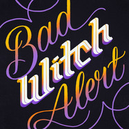 Bad Witch Alert