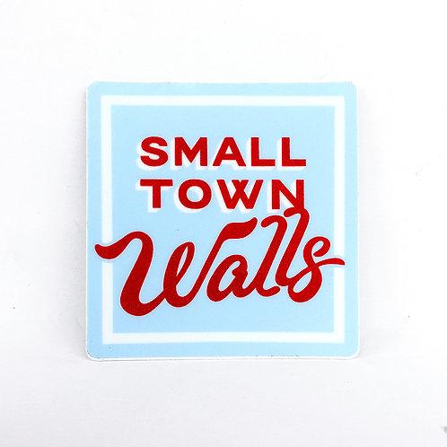 Small Town Walls Sticker