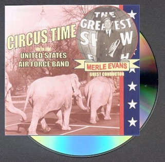 Circus Time with Merle Evans and the United States Air Force Band