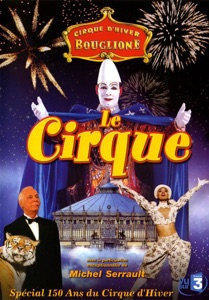 Le Cirque d'Hiver: 150th Anniversary (2004)