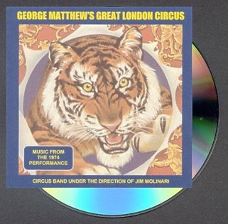 George Matthew's Great London Circus: Music from the 1974 Performance