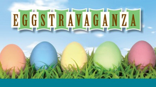 EGG-stravaganza is coming!