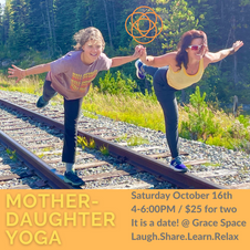 Mother-Daughter Yoga October 16th  4-6PM