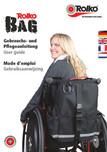 Bedienungsanleitung zu unserer Rollstuhl-Multitasche bzw. unserem Rollstuhl-Rucksack Rolko-BAG
