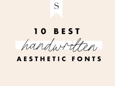 My Favorite Handwritten Aesthetic Fonts for 2021