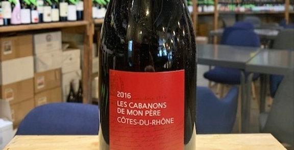 Côtes du Rhône Les Cabanons de mon Père La Gayère 2016