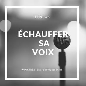 Tips - #6 -  Échauffer sa voix