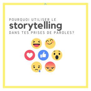 Tips #12 : Pourquoi et comment utiliser le storytelling dans tes prises de parole ?