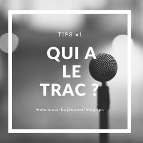 Tips - #1 - Qui a le trac?