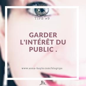 Tips - #9 - Garder l'intérêt de ton public en 7 points