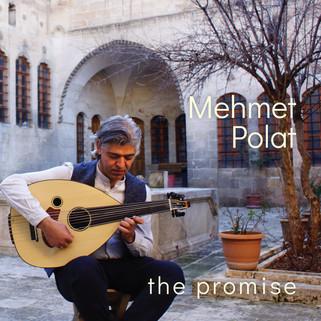 "Mehmet Polat ""the promise"""