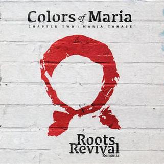 "Roots Revival Romania ""Colors of Maria"""