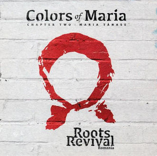 "Roots Revival Romania ""Colors of Maria"""