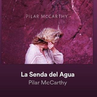 "Pilar McCarthy ""La senda del agua"""