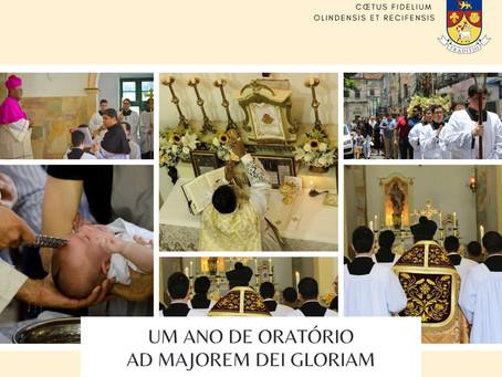 Um ano de Oratório: Ad Majorem Dei Gloriam!